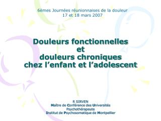 Douleurs fonctionnelles  et  douleurs chroniques  chez l enfant et l adolescent