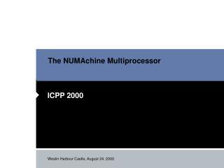 The NUMAchine Multiprocessor