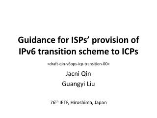 Guidance for ISPs' provision of IPv6 transition scheme to ICPs