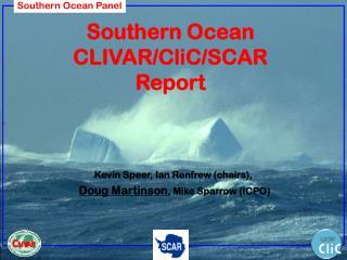 Southern Ocean CLIVAR/CliC/SCAR Report