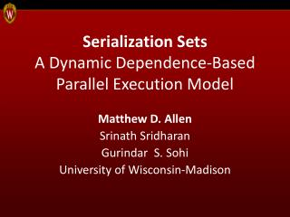 Serialization Sets A Dynamic Dependence-Based Parallel Execution Model