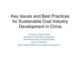 Key Issues and Best Practices for Sustainable Coal Industry Development in China