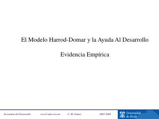 El Modelo Harrod-Domar y la Ayuda Al Desarrollo Evidencia Empírica