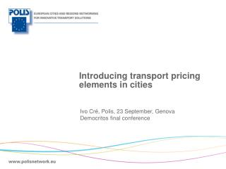 Introducing transport pricing elements in cities
