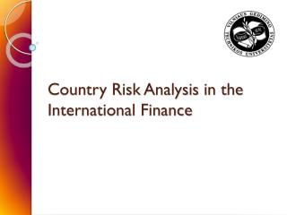 Country Risk Analysis in the International Finance