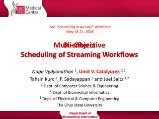 Multi-Objective Scheduling of Streaming Workflows