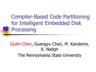 Compiler-Based Code Partitioning for Intelligent Embedded Disk Processing