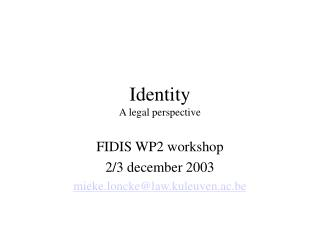 Identity A legal perspective