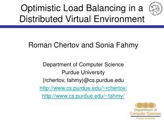 Optimistic Load Balancing in a Distributed Virtual Environment