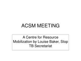 ACSM MEETING