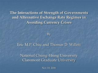 By Eric M.P. Chiu and Thomas D. Willett
