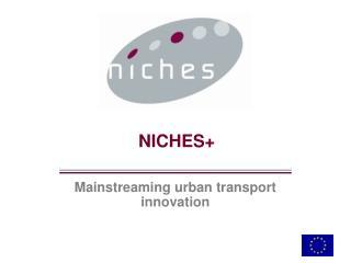 NICHES+