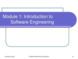 Module 1: Introduction to 		Software Engineering