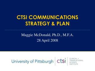 CTSI COMMUNICATIONS  STRATEGY & PLAN