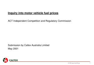Inquiry into motor vehicle fuel prices ACT Independent Competition and Regulatory Commission