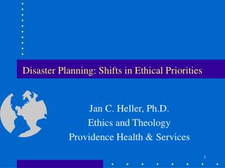 Disaster Planning: Shifts in Ethical Priorities