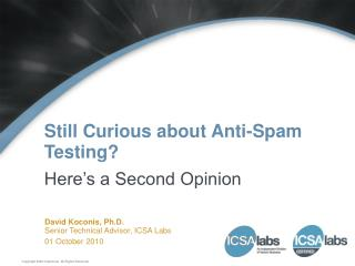 Still Curious about Anti-Spam Testing?