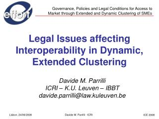 Legal Issues affecting Interoperability in Dynamic, Extended Clustering