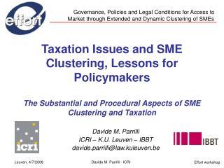 Davide M. Parrilli ICRI – K.U. Leuven – IBBT  davide.parrilli@law.kuleuven.be