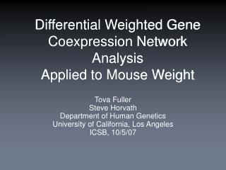 Differential Weighted Gene Coexpression Network Analysis   Applied to Mouse Weight