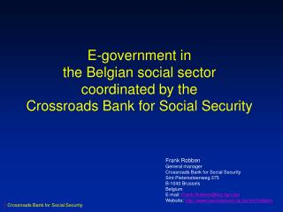 E-government in the Belgian social sector coordinated by the Crossroads Bank for Social Security