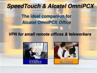 SpeedTouch & Alcatel OmniPCX