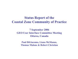 Status Report of the  Coastal Zone Community of Practice 7 September 2006