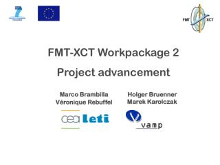 FMT-XCT Workpackage 2 Project advancement