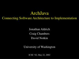 ArchJava Connecting Software Architecture to Implementation