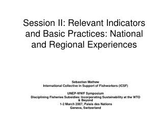 Session II: Relevant Indicators and Basic Practices: National and Regional Experiences