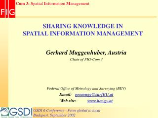 SHARING KNOWLEDGE IN SPATIAL INFORMATION MANAGEMENT