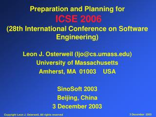Preparation and Planning for ICSE 2006 (28th International Conference on Software Engineering)