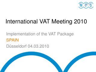 International VAT Meeting 2010