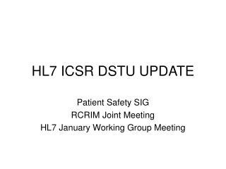 HL7 ICSR DSTU UPDATE