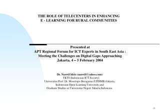 THE ROLE OF TELECENTERS IN ENHANCING  E - LEARNING FOR RURAL COMMUNITIES