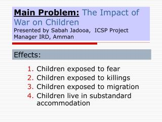 Children exposed to fear  Children exposed to killings Children exposed to migration