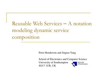 Reusable Web Services  �  A notation modeling dynamic service composition