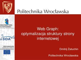 Web Graph: optymalizacja struktury strony internetowej