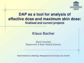 Klaus Bacher Ghent University Department of Basic Medical Sciences