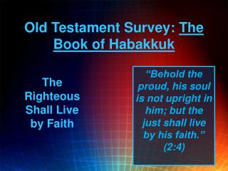 Old Testament Survey:  The Book of Habakkuk