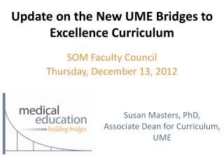 Update on the New UME Bridges to Excellence Curriculum