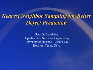 Nearest Neighbor Sampling for Better Defect Prediction
