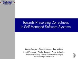 Towards Preserving Correctness  in Self-Managed Software Systems