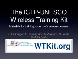 The ICTP-UNESCO Wireless Training Kit