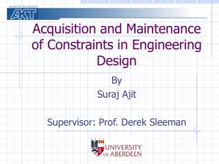 Acquisition and Maintenance of Constraints in Engineering Design