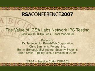 The Value of ICSA Labs Network IPS Testing