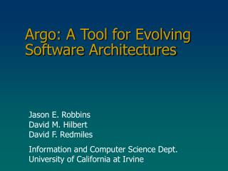 Argo: A Tool for Evolving Software Architectures