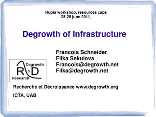 Degrowth of Infrastructure