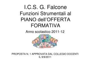 I.C.S. G. Falcone Funzioni Strumentali al  PIANO dell'OFFERTA FORMATIVA