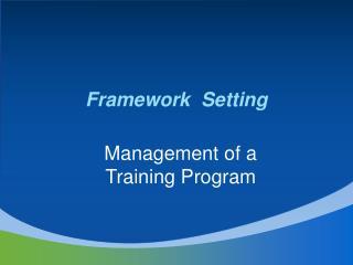 Framework  Setting